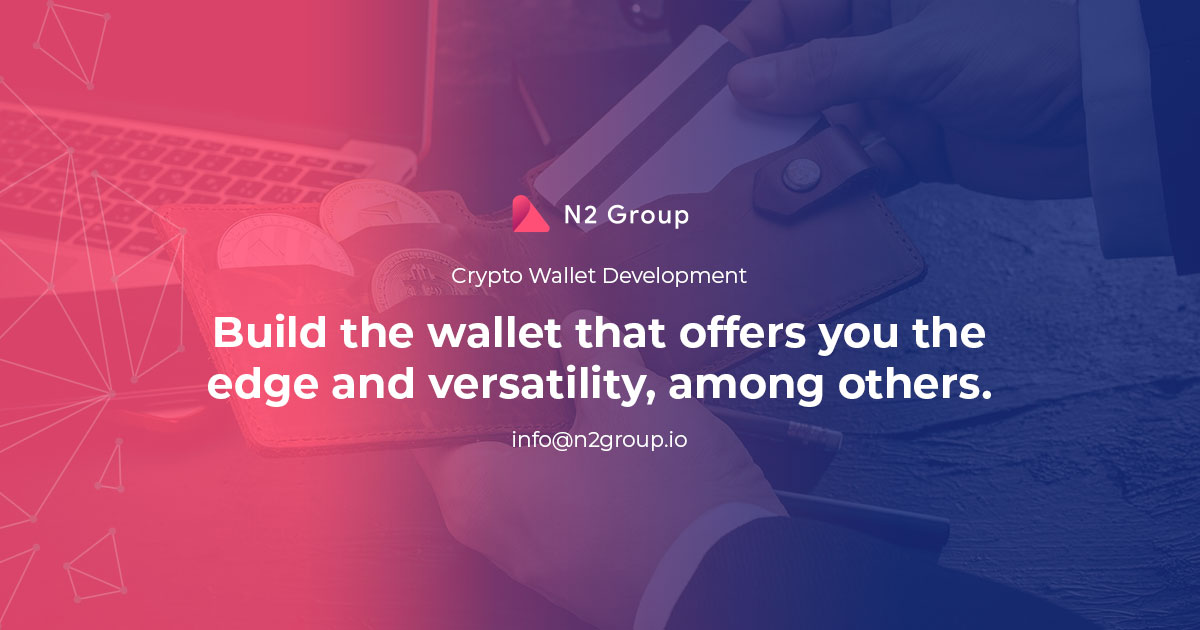Cryptocurrency Wallet Development - N2Group